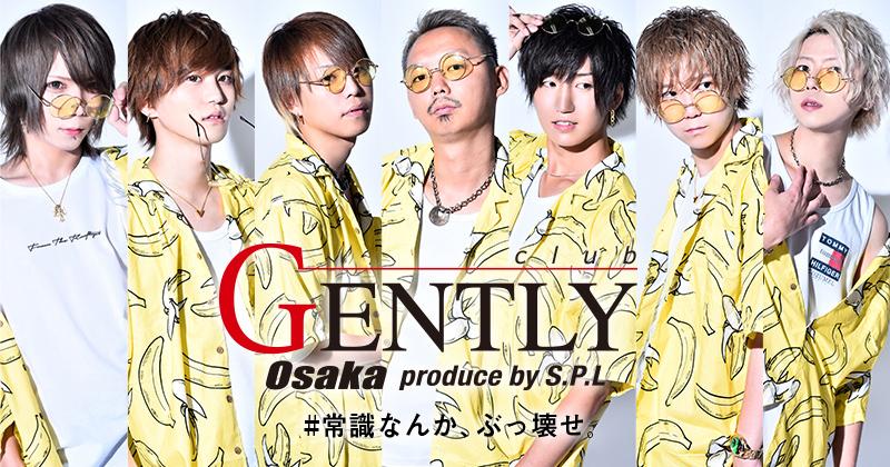 GENTLY大阪